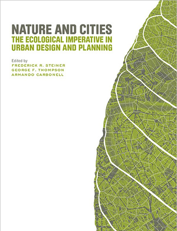 Nature and Cities: Resilience Beyond Rhetoric in Urban Design